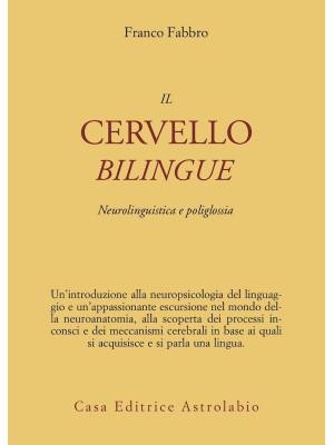 Il cervello bilingue. Neurolinguistica e poliglossia