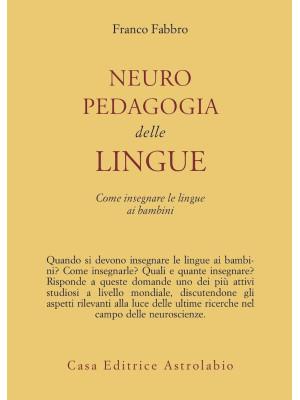 Neuropedagogia delle lingue. Come insegnare le lingue ai bambini