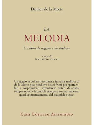 Melodia. Un libro da leggere e da studiare