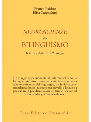Neuroscienze del bilinguismo. Il farsi e disfarsi delle lingue