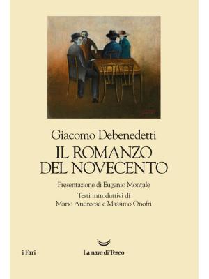 Il romanzo del Novecento. Nuova ediz.