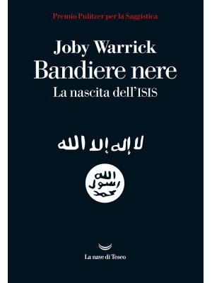 Bandiere nere. La nascita dell'Isis