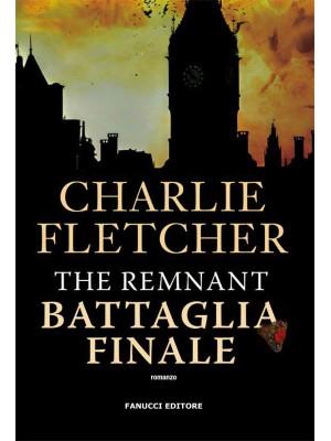 The remnant. Battaglia finale