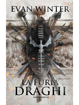 La furia dei draghi. The burning. Vol. 1