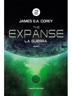 La guerra. The Expanse. Vol. 2