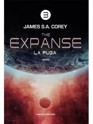 La fuga. The Expanse. Vol. 3