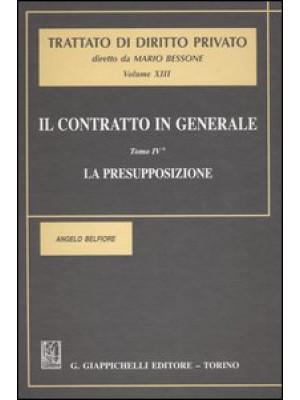Il contratto in generale. Vol. 4: La presupposizione