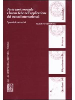 Pacta sunt servanda e buona fede nell'applicazione dei trattati internazionali. Spunti ricostruttivi