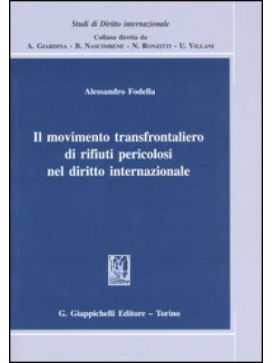 Il movimento transfrontaliero di rifiuti pericolosi nel diritto internazionale