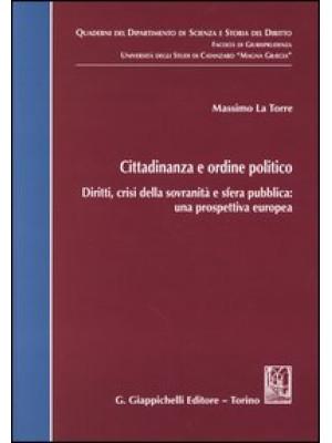 Cittadinanza e ordine politico. Diritti, crisi della sovranità e sfera pubblica: una prospettiva europea