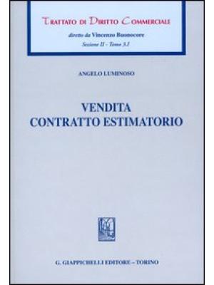 Trattato di diritto commerciale. Sez. II. Vol. 3/1: Vendita. Contratto estimatorio