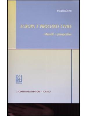 Europa e processo civile. Metodi e prospettive