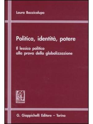 Politica, identità, potere. Il lessico politico alla prova della globalizzazione