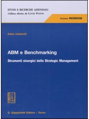 ABM e benchmarking. Strumenti sinergici dello Strategic Management