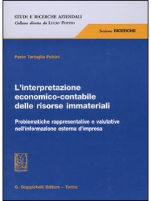 L'interpretazione economico-contabile delle risorse immateriali. Problematiche rappresentative e valutative nell'informazione esterna d'impresa