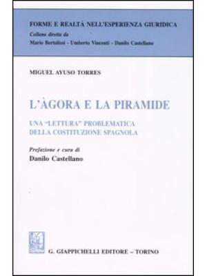 L'agora e la piramide. Una «lettura» problematica della costituzione spagnola