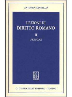 Lezioni di diritto romano. Vol. 2: Persone