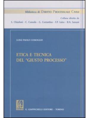 Etica e tecnica del «giusto processo»