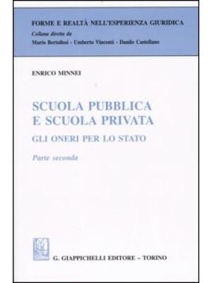Scuola pubblica e scuola privata. Gli oneri per lo Stato. Vol. 2