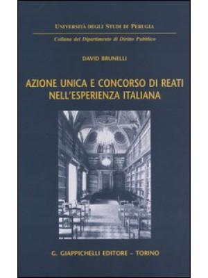 Azione unica e concorso di reati nell'esperienza italiana