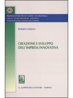Creazione e sviluppo dell'impresa innovativa