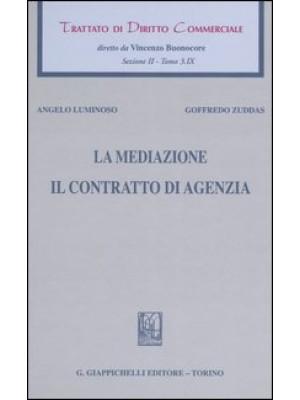 Trattato di diritto commerciale. Sez. II. Vol. 3/9: La mediazione. Il contratto di agenzia