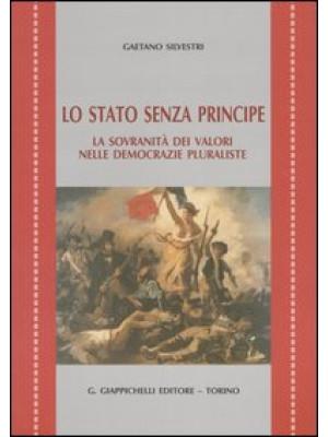 Lo Stato senza principe. La sovranità dei valori nelle democrazie pluraliste