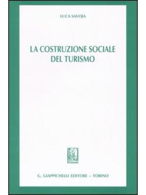 La costruzione sociale del turismo