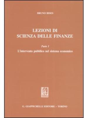 Lezioni di scienza delle finanze. Vol. 1: L'intervento pubblico nel sistema economico