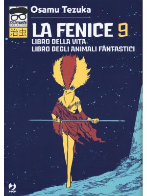 La fenice. Vol. 9: Libro della vita-Libro degli animali fantastici