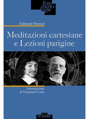 Meditazioni cartesiane e Lezioni parigine