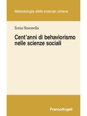 Cent'anni di behaviorismo nelle scienze sociali