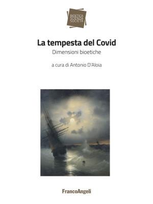 La tempesta del Covid. Dimensioni bioetiche