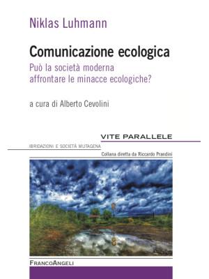 Comunicazione ecologica. Può la società moderna affrontare le minacce ecologiche?