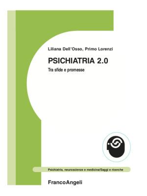 Psichiatria 2.0. Tra sfide e promesse