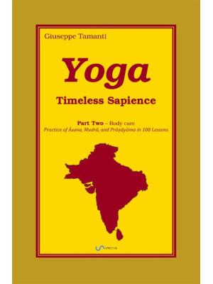 Yoga. Timeless Sapience. Vol. 2: Body care