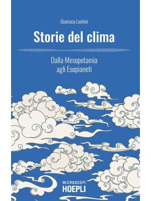 Storie del clima. Dalla Mesopotamia agli Esopianeti