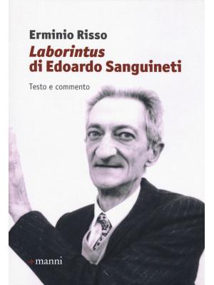 «Laborintus» di Edoardo Sanguineti. Testo e commento