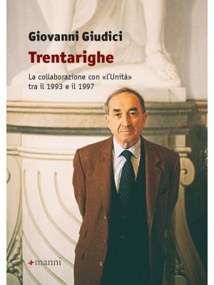 Trentarighe. La collaborazione con «L'Unità» tra il 1993 e il 1997