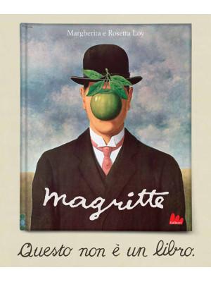Magritte. Questo non è un libro. Ediz. a colori