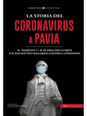 La Storia del Coronavirus a Pavia e in Lombardia