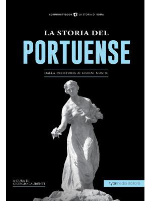 La storia di Portuense. Dalla preistoria ai giorni nostri
