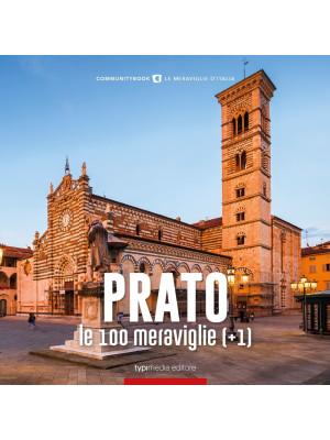Prato, le 100 meraviglie (+1)