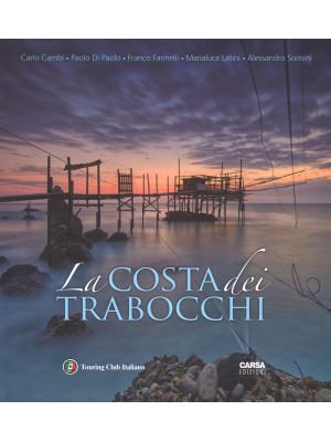 La costa dei Trabocchi. Ediz. italiana e inglese