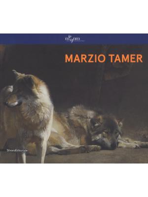 Marzio Tamer. Ediz. italiana e inglese