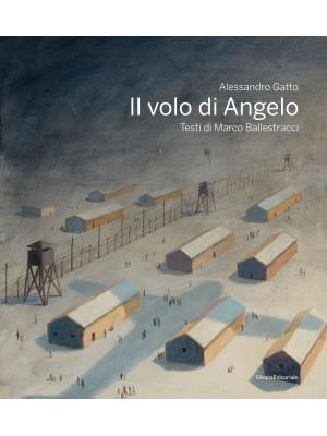 Il volo di Angelo. Ediz. a colori