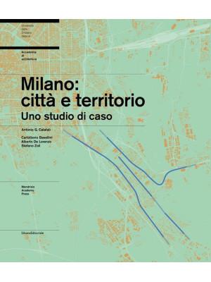 Milano: città e territorio. Uno studio di caso