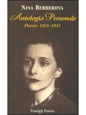 Antologia personale. Poesie 1921-1933. Testo russo a fronte