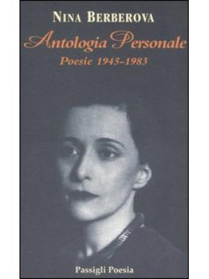 Antologia personale. Poesie 1945-1983. Testo russo a fronte