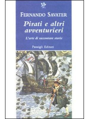 Pirati e altri avventurieri. L'arte di raccontare storie